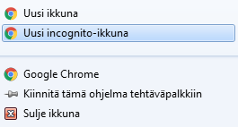 Chromen Incognito-tila: Chrome > Uusi Incognito -ikkuna